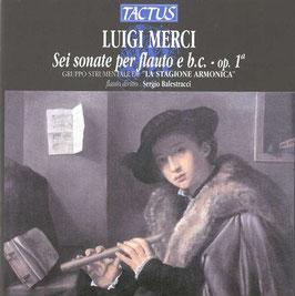 Luigi Merci: Sei sonate per flauto e b.c. op. 1a (Tactus)