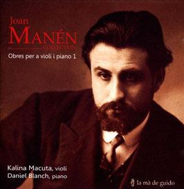 Joan Mánen: Obres per a violí i piano 1 (La mà de guido)
