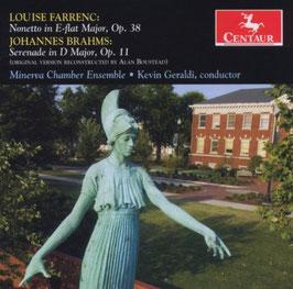 Louise Farrenc: Nonetto in E-flat Major, Op. 38, Johannes Brahms: Serenade in D Major, Op. 11 (Centaur)