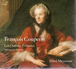 François Couperin: Les Ombres Errantes, Suites pour clavecin (Glossa)