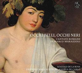 Marco Marazzoli: Occhi belli, occhi neri, Cantate Romane (Arcana Outhere)