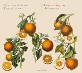 Claude Le Jeune: Airs et psaumes (Glossa)