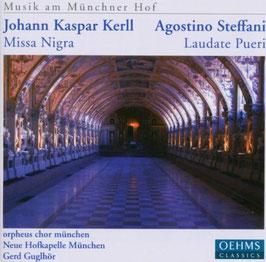 Johann Kaspar Kerll: Missa Negra, Agostino Steffani: Laudate Pueri (Oehms)