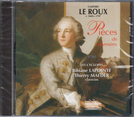 Gaspard Le Roux: Pièces de clavessins 1705 (Pierre Verany)