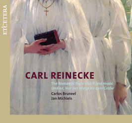 Carl Reinecke: The Romantic Flute and Piano music (Etcetera)