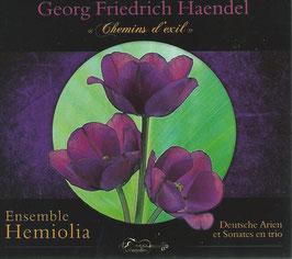 Georg Friedrich Händel: Chemins d'exil, Deutsche Arien et Sonates en trio (Eurydice)