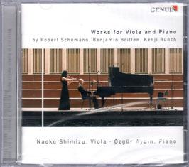 Robert Schumann, Benjamin Britten, Kenji Bunch: Works for Viola and Piano (Genuin)