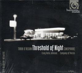 Tarik O'Regan: Threshold of Night (SACD, Harmonia Mundi)