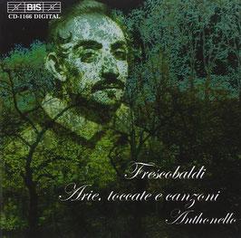 Girolamo Frescobaldi: Arie, toccate e canzoni (BIS)