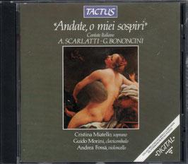 Alessandro Scarlatti: Andate, o miei sospiri, Cantate Italiano (Tactus)