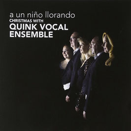 A un niño llorando: Christmas with Quink Vocal Ensemble (Challenge)