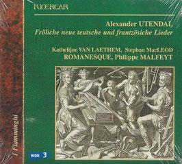 Alexander Utendal: Fröhliche neue teutsche und frantzöschische Lieder (Ricercar)