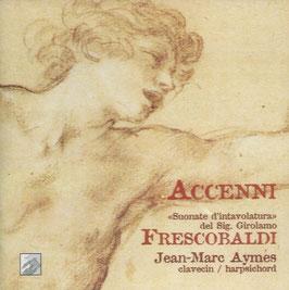 Girolamo Frescobaldi: Suonate d'intavolatura del Sig. Girolamo Frescobaldi (L'Empreinte Digitale)