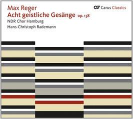 Max Reger: Acht geistliche Gesänge op. 138 (Carus)