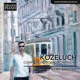 Leopold Anton Kozeluch: Complete Keyboard Sonatas 1 (Grand Piano)
