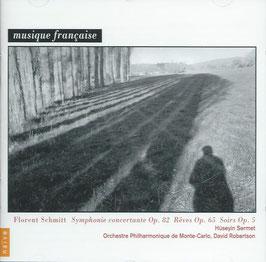 Florent Schmitt: Symphonie concertante Op. 82, Reves Op. 65, Soirs Op. 5 (Naïve)