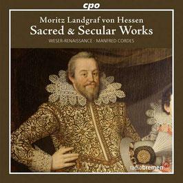 Moritz Landgraf von Hessen: Sacred & Secular Works (CPO)