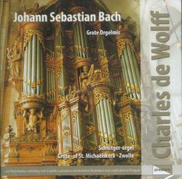 Johann Sebastian Bach: Grote Orgelmis (Prestare)