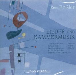 Kurt Bossler: Lieder und Kammermusik (Querstand)