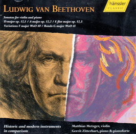 Ludwig van Beethoven: Historic and modern instruments in comparison, Sonatas for violin and piano (2CD, Hänssler)