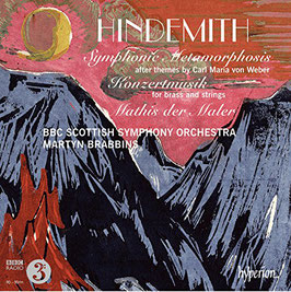 Paul Hindemith: Symphonic Metamorphosis after themes by Carl Maria von Weber, Konzertmusik for brass and strings, Mathis der Maler (Hyperion)