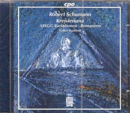 Robert Schumann: Kreisleriana, ABEGG-Variationen, Romanzen (CPO)