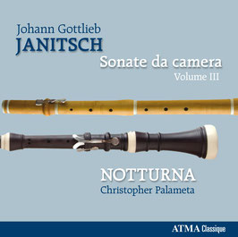 Johann Gottlieb Janitsch: Sonate da Camera, volume III (Atma)