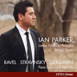 Maurice Ravel, Igor Stravinsky, George Gershwin: Piano Concertos & Capriccio (Atma)