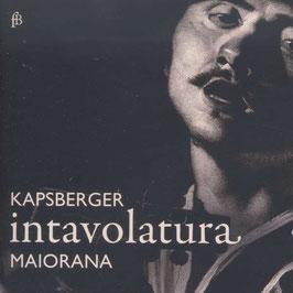 Girolamo Kapsberger: Intavolatura (Fra Bernardo)