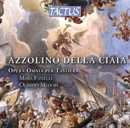 Azzolino Bernardino Della Ciaja: Opera Omnia per Tastiera (3CD, Tactus)