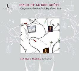 Bach et le bon gout (Pan Classics)