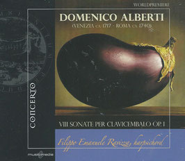 Domenico Alberti: VIII Sonate per clavicembalo Op. 1 (Concerto)
