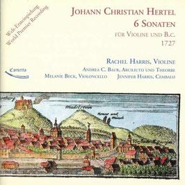 Johann Christian Hertel: 6 Sonaten für Violine und B.c. 1727 (Cornetto)
