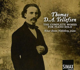 Thomas D. A. Tellefsen: The Complete Works for Piano Solo (4CD, Simax)