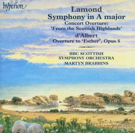 Frederic Lamond: Concert Overture: From the Scottish Highlands, Eugène d'Albert: Overture to Esther (Hyperion)