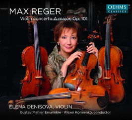 Max Reger: Violin Concerto in A major, Op. 101 (Oehms)