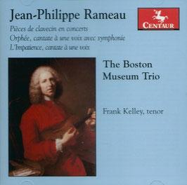 Jean-Philippe Rameau: Pièces de Clavecin en Concerts, Orphée, L'Impatience (Centaur)