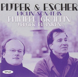 Willem Pijper, Rudolf Escher, Alexander Voormolen, Ton de Leeuw: Violin Sonatas (Onyx)