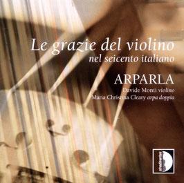 Le grazie del violino nel seicento italiano (Stradivarius)