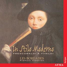 In Stilo Moderno: Frescobaldi à Vivaldi (Atma)