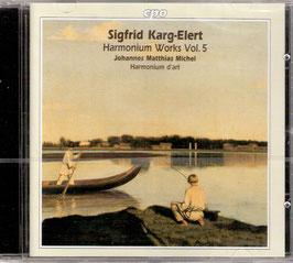 Sigfrid Karg-Elert: Harmonium Works Vol 5 (CPO)
