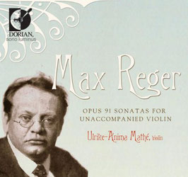 Max Reger: Opus 91 Sonatas for Unaccompanied Violin (2CD, Dorian)