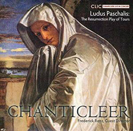 Ludus Paschalis: The Resurrection Play of Tours (CLIC)