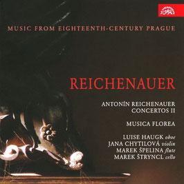 Antonín Reichenauer: Concertos II (Suprahon)