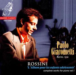 Gioachino Rossini: Complete Works for piano, vol. 1 (Channel)