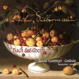 Johann Sebastian Bach: Bach & Silbermann (Christophorus)