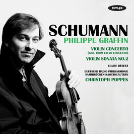 Robert Schumann: Violin Concerto (arr. from celloconcerto), Violin Sonata No. 2 (Onyx)