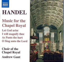 Georg Friedrich Händel: Music for the Chapel Royal (Naxos)