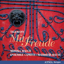 Georg Philipp Telemann: Mit Freude (Atma)