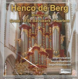 Henco de Berg, Grote of St. Bavo - Haarlem: Improvisaties (Prestare)